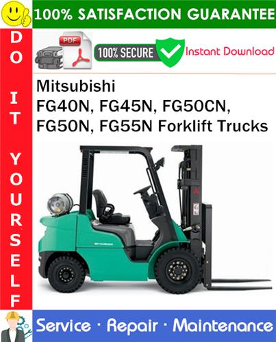 Thumbnail Mitsubishi FG40N, FG45N, FG50CN, FG50N, FG55N Forklift Trucks Service Repair Manual PDF Download ◆