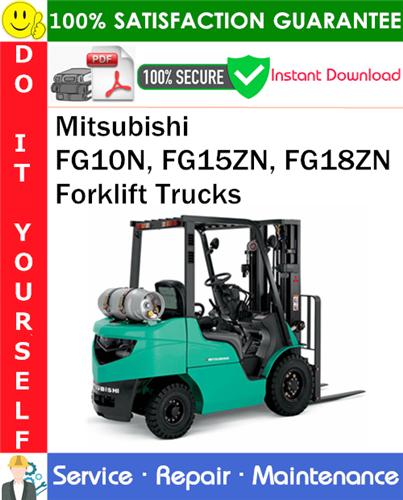 Thumbnail Mitsubishi FG10N, FG15ZN, FG18ZN Forklift Trucks Service Repair Manual PDF Download ◆