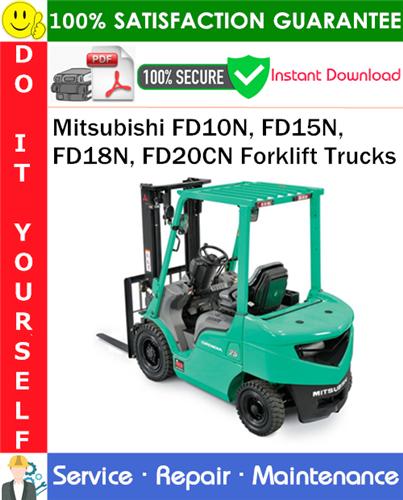 Thumbnail Mitsubishi FD10N, FD15N, FD18N, FD20CN Forklift Trucks Service Repair Manual PDF Download ◆