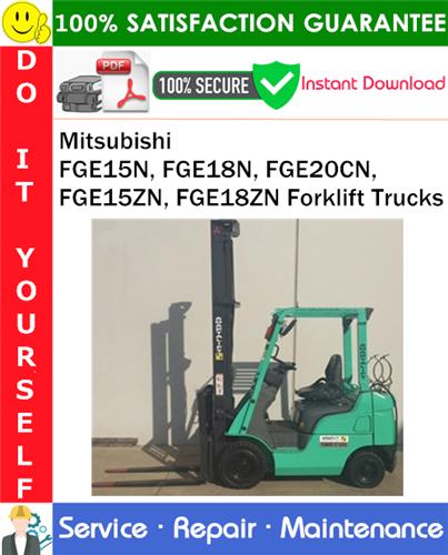 Thumbnail Mitsubishi FGE15N, FGE18N, FGE20CN, FGE15ZN, FGE18ZN Forklift Trucks Service Repair Manual PDF Download ◆